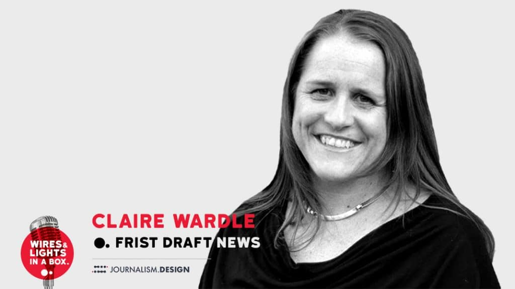 Claire Wardle - first draft news