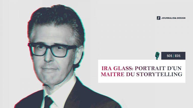 Ira Glass, Portrait d'un maitre du storytelling