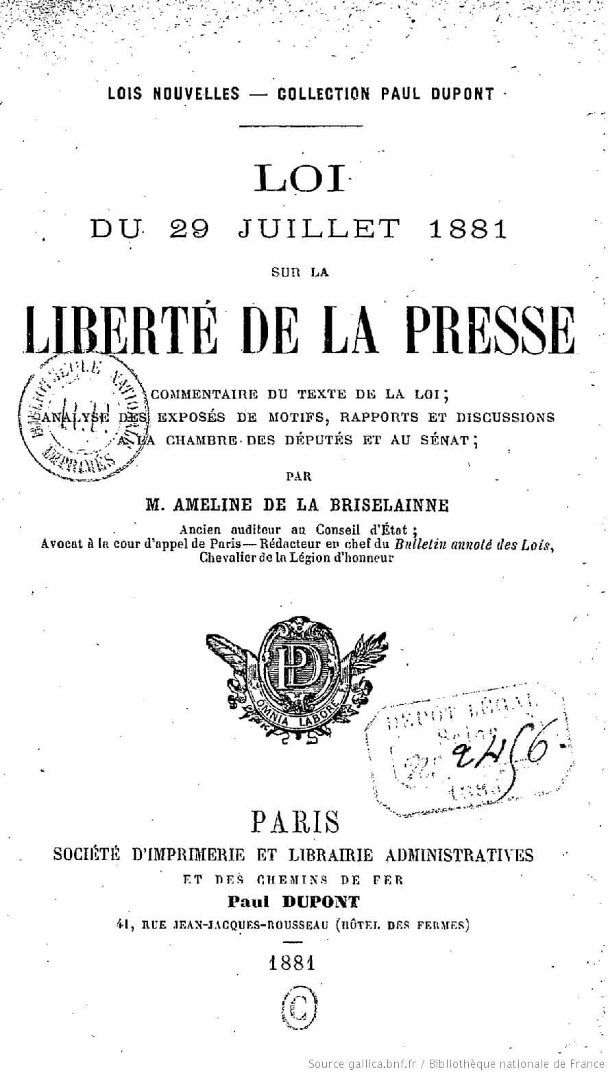 affiche de la loi du 29 juillet 1881 sur la liberté de la presse redondante avec la proposition Macron