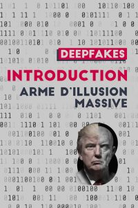 Deepfakes: introduction aux armes d'illusion massive | © journalism.design
